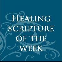 Healing Scripture of the Week